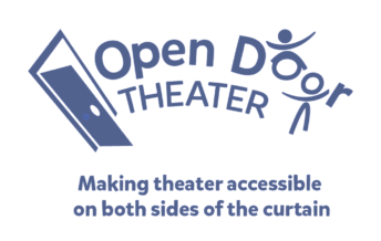 Open Door Theater - Making Theater Accessible on Both Sides of the Curtain